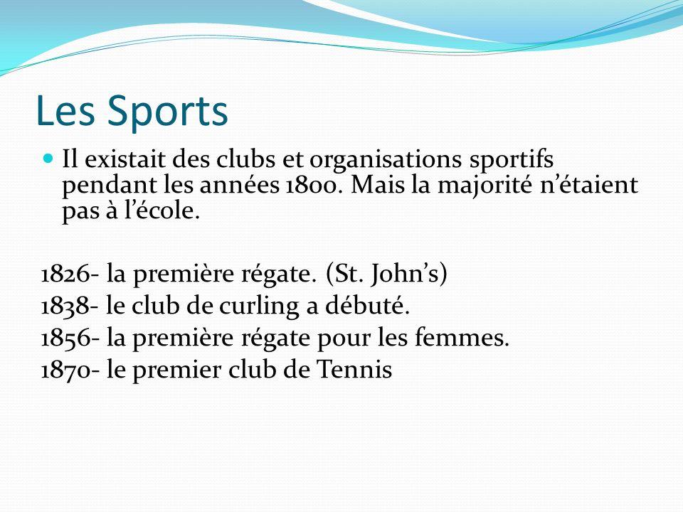 Les Sports Il existait des clubs et organisations sportifs pendant les années 1800. Mais la majorité nétaient pas à lécole. 1826- la première régate.
