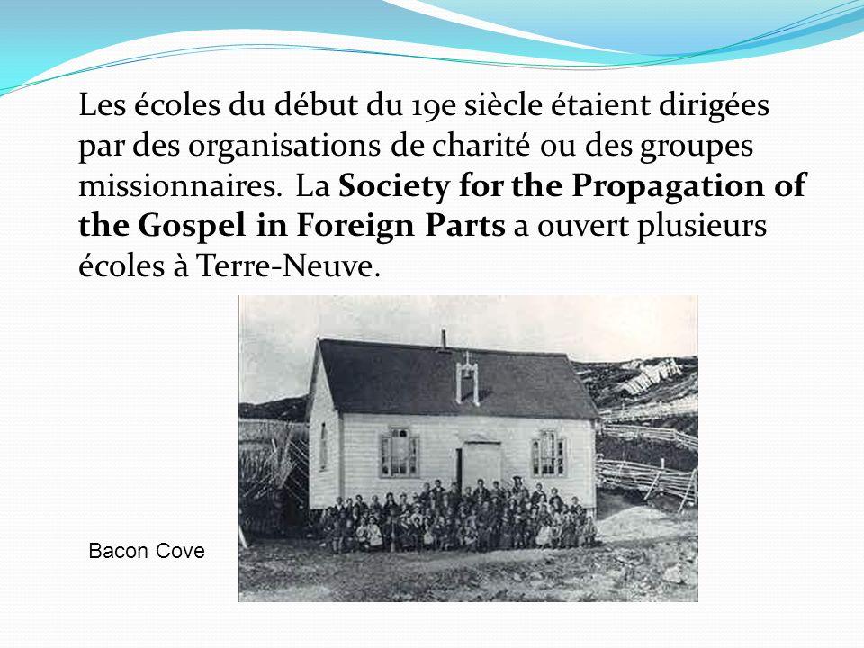 Les écoles du début du 19e siècle étaient dirigées par des organisations de charité ou des groupes missionnaires. La Society for the Propagation of th