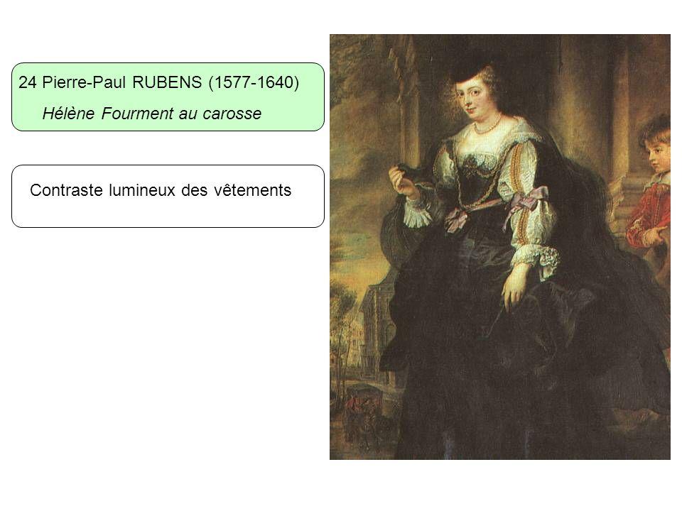 24 Pierre-Paul RUBENS (1577-1640) Hélène Fourment au carosse Contraste lumineux des vêtements