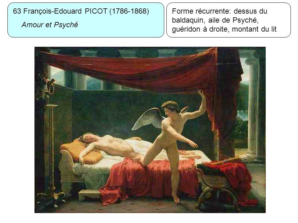 63 François-Edouard PICOT (1786-1868) Amour et Psyché Forme récurrente: dessus du baldaquin, aile de Psyché, guéridon à droite, montant du lit