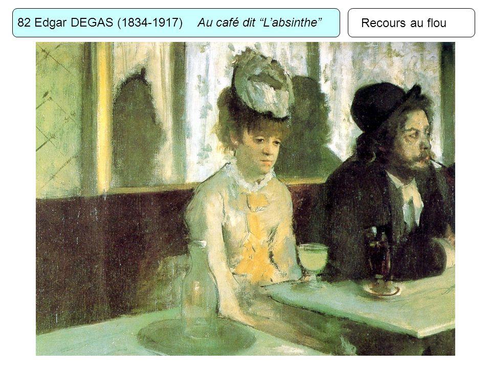 82 Edgar DEGAS (1834-1917) Au café dit Labsinthe Recours au flou