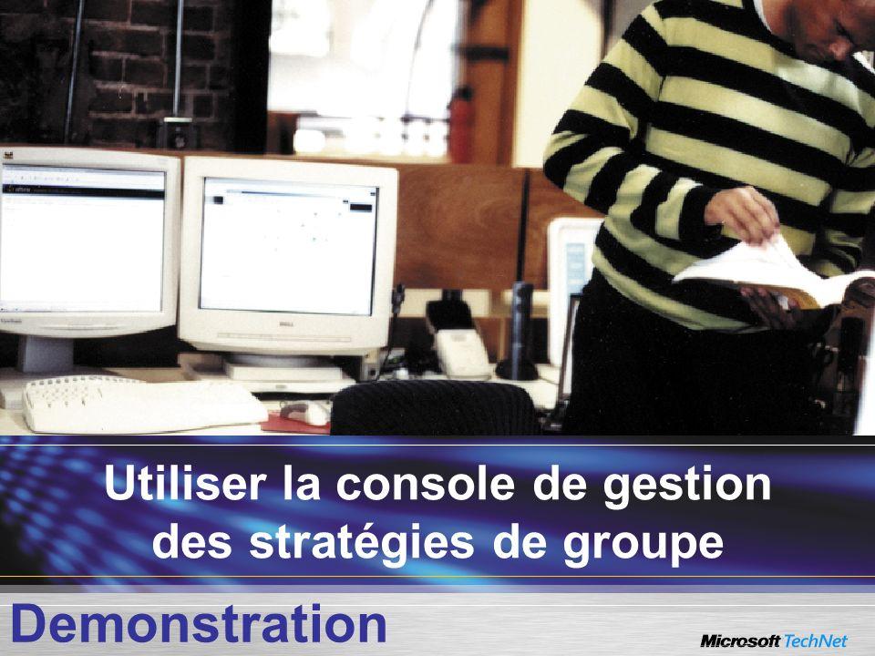 Utiliser la console de gestion des stratégies de groupe Demonstration
