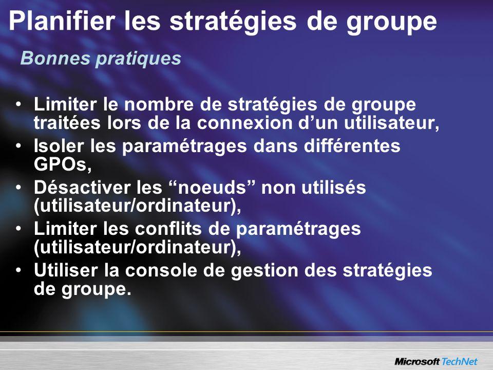 Planifier les stratégies de groupe Limiter le nombre de stratégies de groupe traitées lors de la connexion dun utilisateur, Isoler les paramétrages da