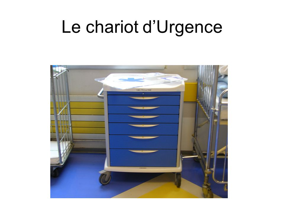 Le chariot dUrgence