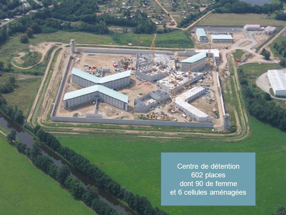 Centre de détention 602 places dont 90 de femme et 6 cellules aménagées
