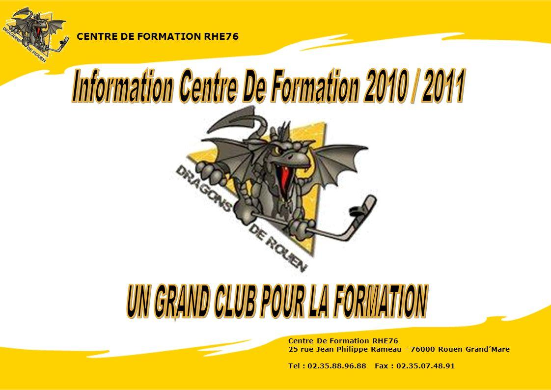 CENTRE DE FORMATION RHE76 Centre De Formation RHE76 25 rue Jean Philippe Rameau - 76000 Rouen GrandMare Tel : 02.35.88.96.88 Fax : 02.35.07.48.91
