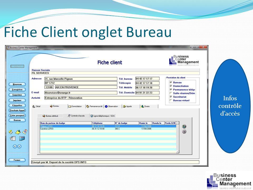 Fiche Client onglet Bureau Infos contrôle daccès