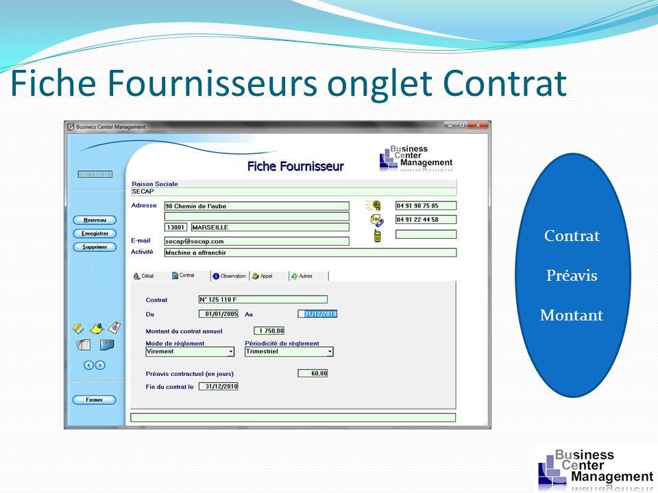 Fiche Fournisseurs onglet Contrat Contrat Préavis Montant