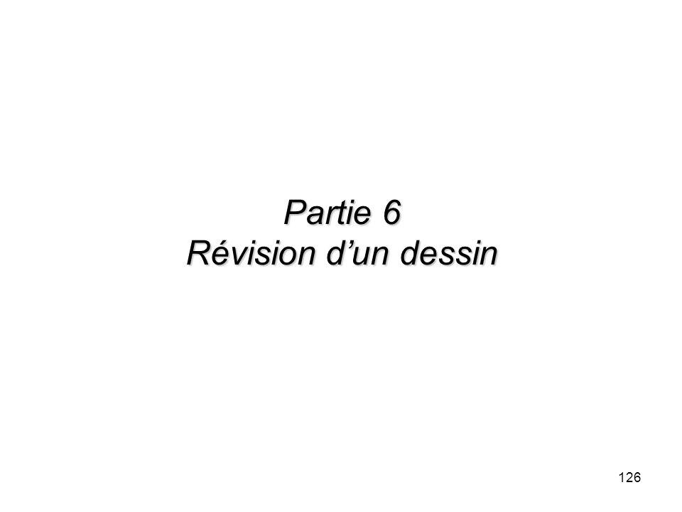 126 Partie 6 Révision dun dessin