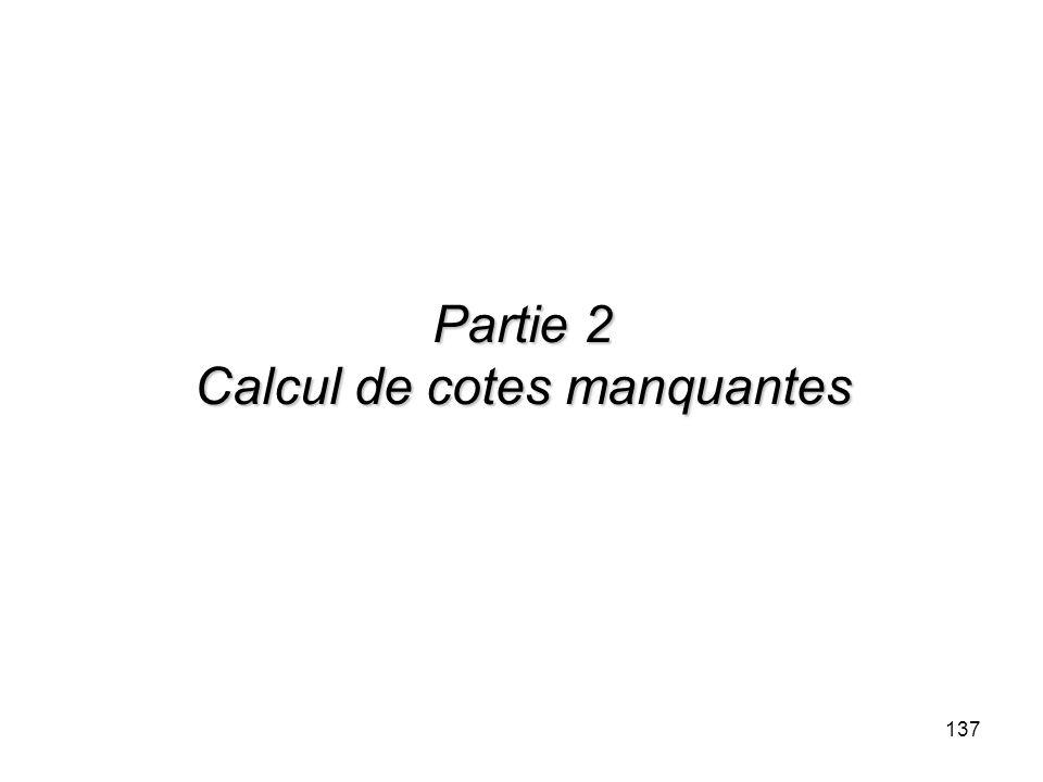 137 Partie 2 Calcul de cotes manquantes