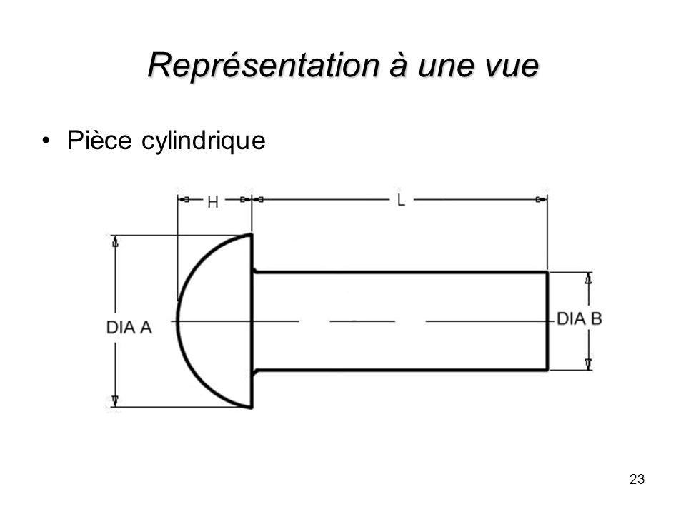 Représentation à une vue Pièce cylindrique 23