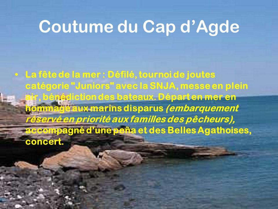 Coutume du Cap dAgde La fête de la mer : Défilé, tournoi de joutes catégorie