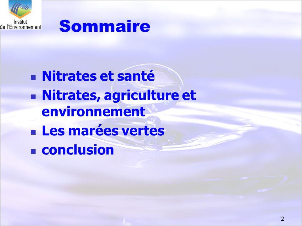 33 on devra, tôt ou tard, abandonner définitivement la notion de pollution par les nitrates.