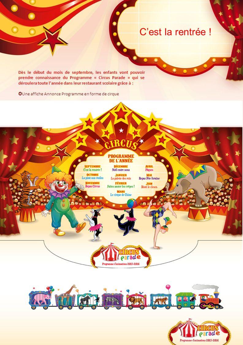 Cest la rentrée ! Dès le début du mois de septembre, les enfants vont pouvoir prendre connaissance du Programme « Circus Parade » qui se déroulera tou