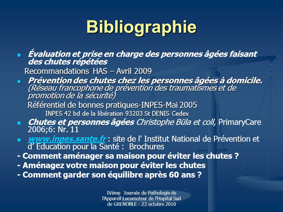 IVème Journée de Pathologie de l'Appareil Locomoteur de l'Hopital Sud de GRENOBLE - 23 octobre 2010 Bibliographie Évaluation et prise en charge des pe
