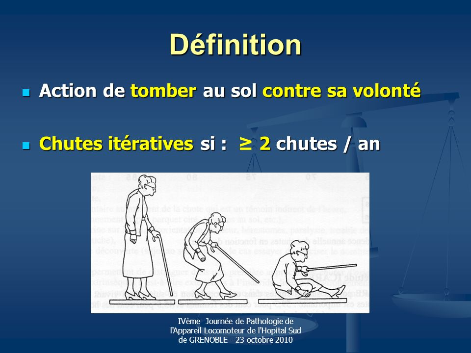 IVème Journée de Pathologie de l Appareil Locomoteur de l Hopital Sud de GRENOBLE - 23 octobre 2010 Dépister les troubles de léquilibre Test de léquilibre sur un pied: Test de léquilibre sur un pied: tient – on 5 secondes ?