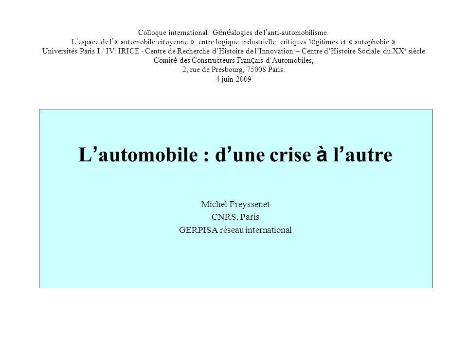 Colloque international: G é n é alogies de l anti-automobilisme. L espace de l « automobile citoyenne », entre logique industrielle, critiques l é git