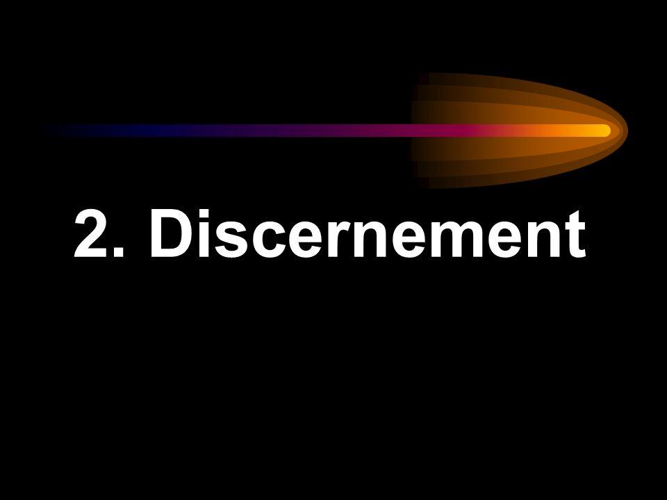 2. Discernement