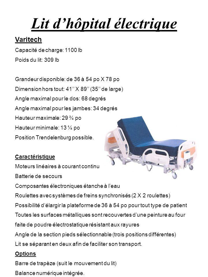 Lit dhôpital électrique Varitech Capacité de charge: 1100 lb Poids du lit: 309 lb Grandeur disponible: de 36 à 54 po X 78 po Dimension hors tout: 41 X
