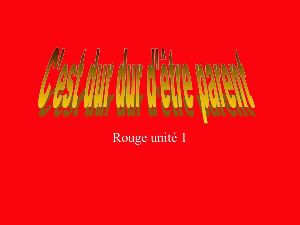 Rouge unité 1