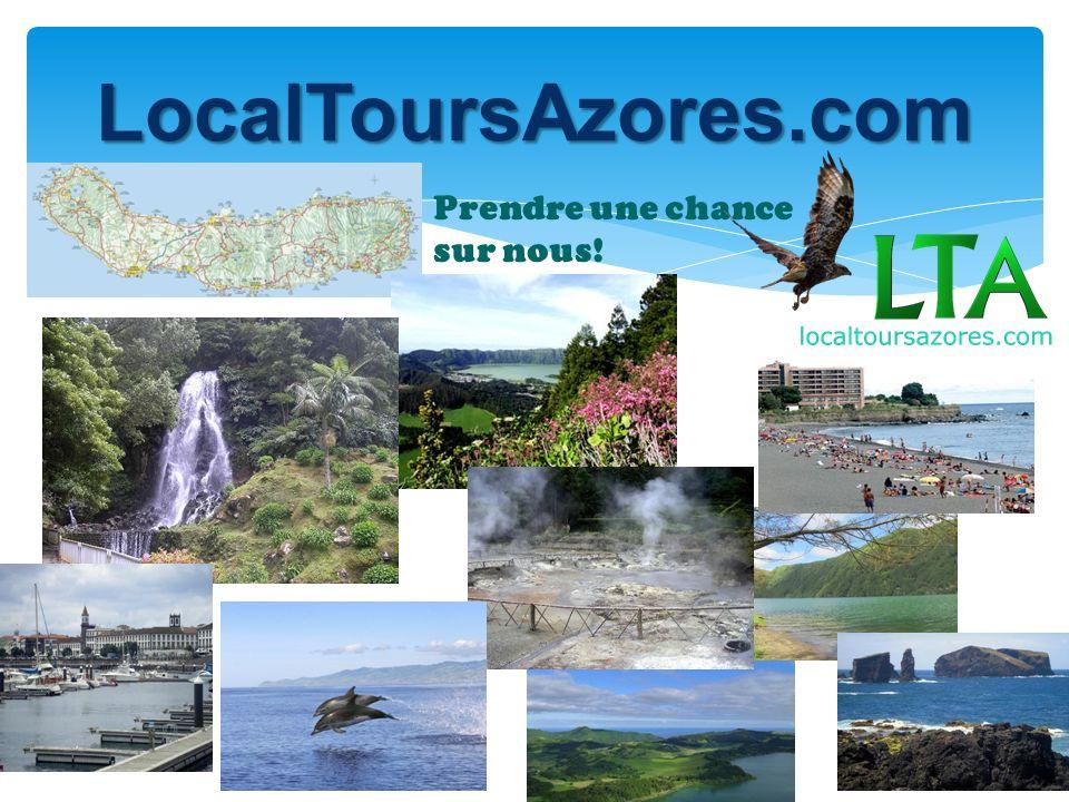 LocalToursAzores.com Prendre une chance sur nous!