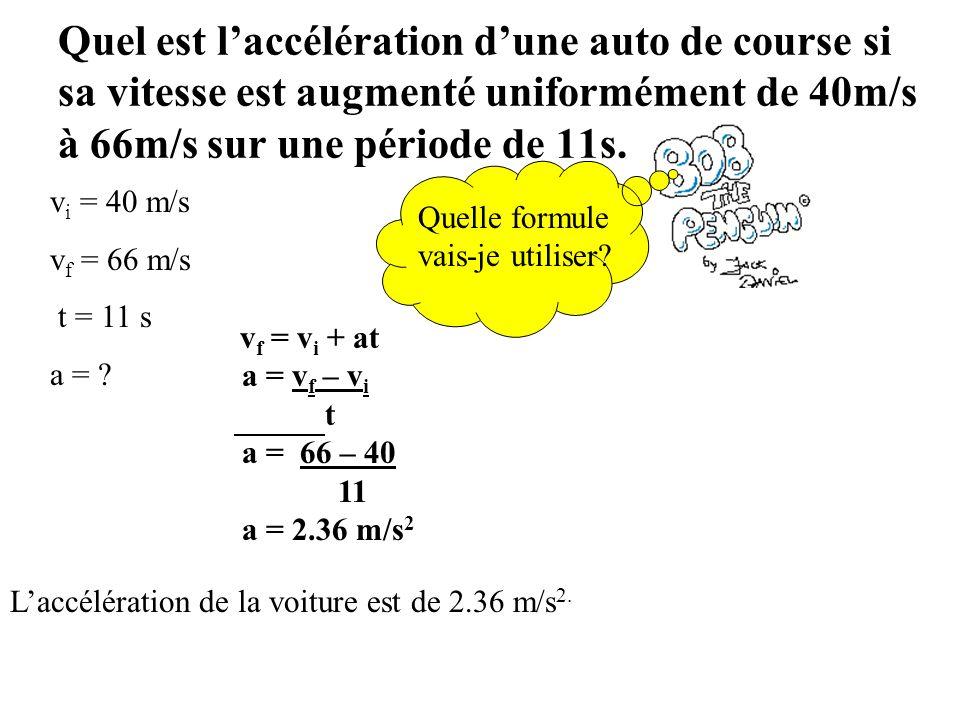 Définition L'accélération (a) : est le taux de changement du vecteur vitesse d'un objet. Accélération gravitationnelle: accélération appliquée à un ob