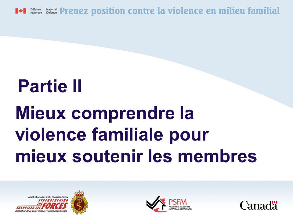 Mieux comprendre la violence familiale pour mieux soutenir les membres Partie II