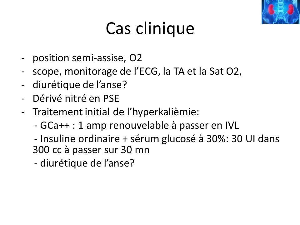 Cas clinique -position semi-assise, O2 -scope, monitorage de lECG, la TA et la Sat O2, -diurétique de lanse? -Dérivé nitré en PSE -Traitement initial