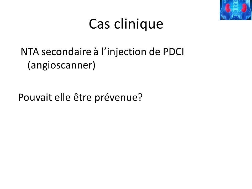 Cas clinique NTA secondaire à linjection de PDCI (angioscanner) Pouvait elle être prévenue?