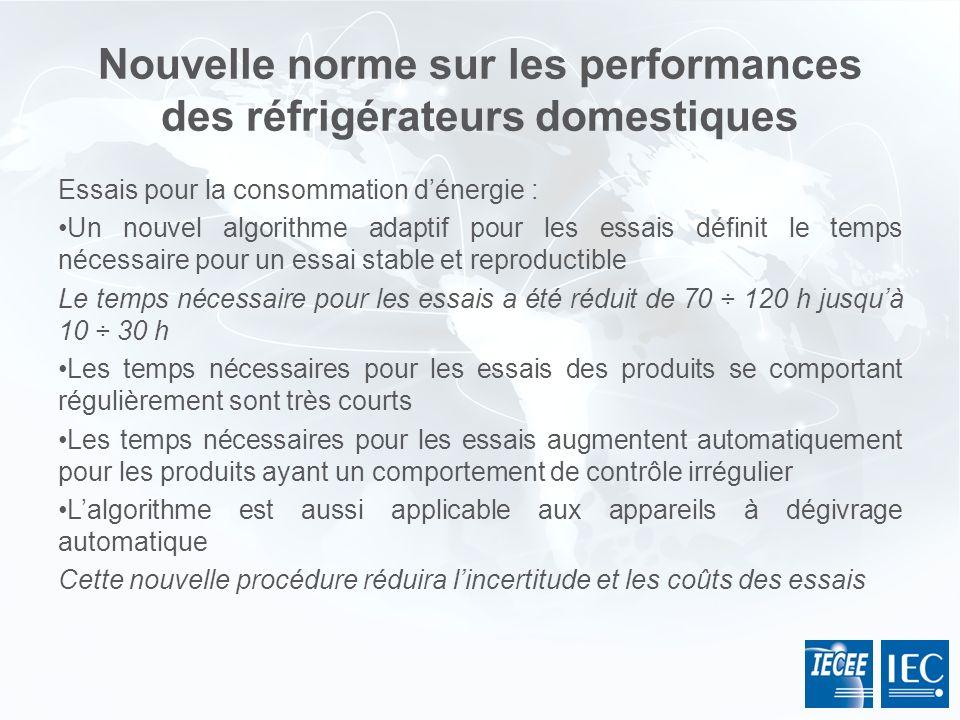 Nouvelle norme sur les performances des réfrigérateurs domestiques Essais pour la consommation dénergie : Un nouvel algorithme adaptif pour les essais