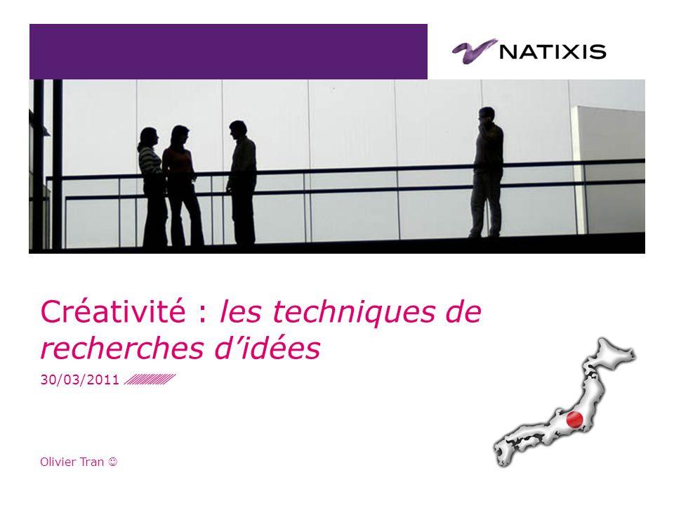Olivier Tran Créativité : les techniques de recherches didées 30/03/2011