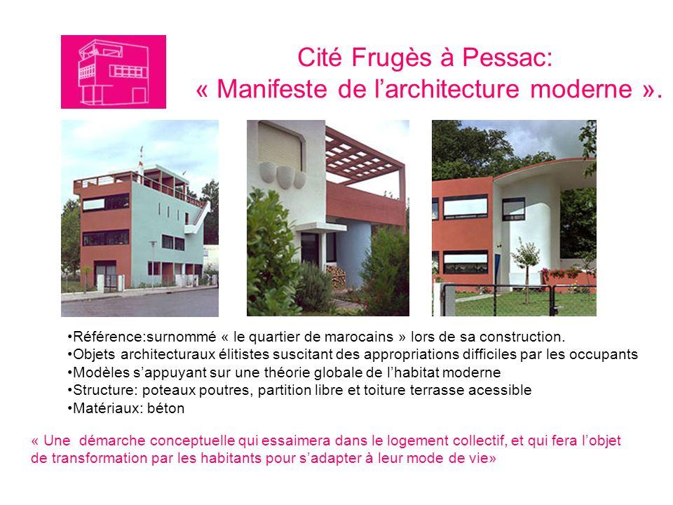 Cité Frugès à Pessac: « Manifeste de larchitecture moderne ». Référence:surnommé « le quartier de marocains » lors de sa construction. Objets architec
