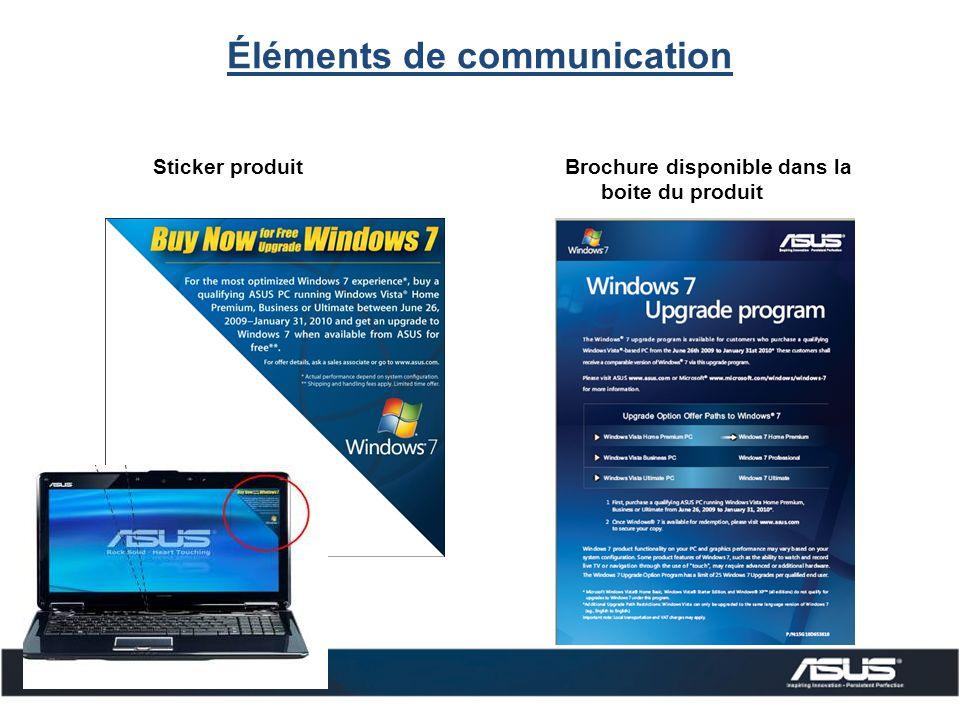 Éléments de communication Sticker produitBrochure disponible dans la boite du produit