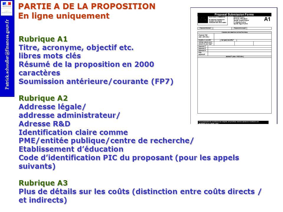 r Patrick.schouller@finances.gouv.fr Rubrique A1 Titre, acronyme, objectif etc. libres mots clés Résumé de la proposition en 2000 caractères Soumissio