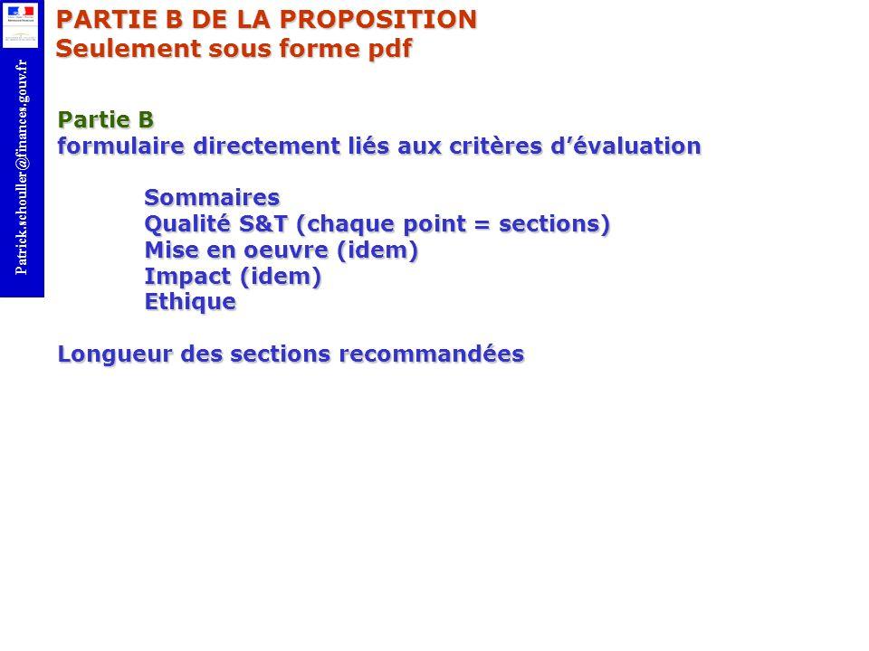 r Patrick.schouller@finances.gouv.fr Partie B formulaire directement liés aux critères dévaluation Sommaires Qualité S&T (chaque point = sections) Mis