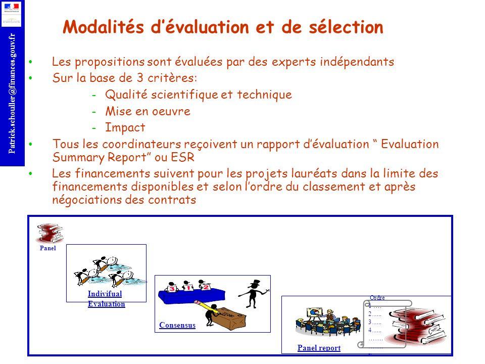 r Patrick.schouller@finances.gouv.fr Modalités dévaluation et de sélection Les propositions sont évaluées par des experts indépendants Sur la base de