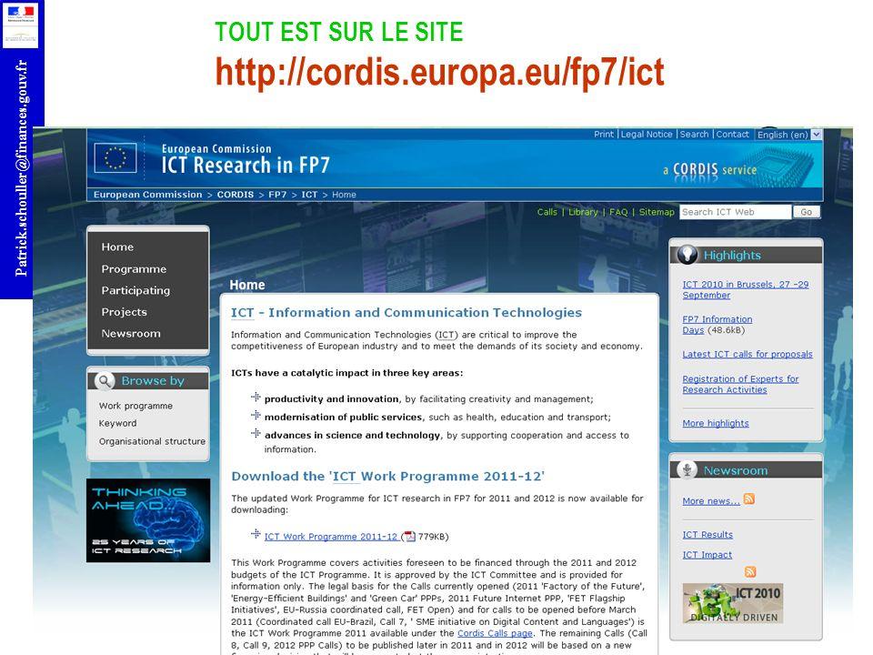 r Patrick.schouller@finances.gouv.fr TOUT EST SUR LE SITE http://cordis.europa.eu/fp7/ict
