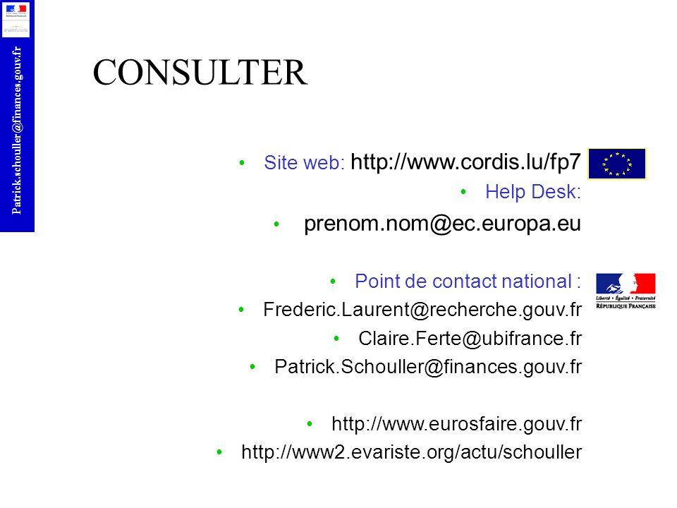 r Patrick.schouller@finances.gouv.fr Site web: http://www.cordis.lu/fp7 Help Desk: prenom.nom@ec.europa.eu Point de contact national : Frederic.Lauren