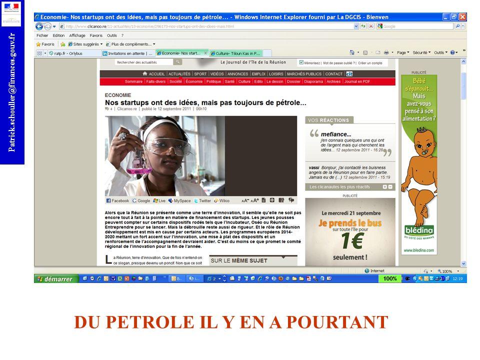 r Patrick.schouller@finances.gouv.fr DU PETROLE IL Y EN A POURTANT