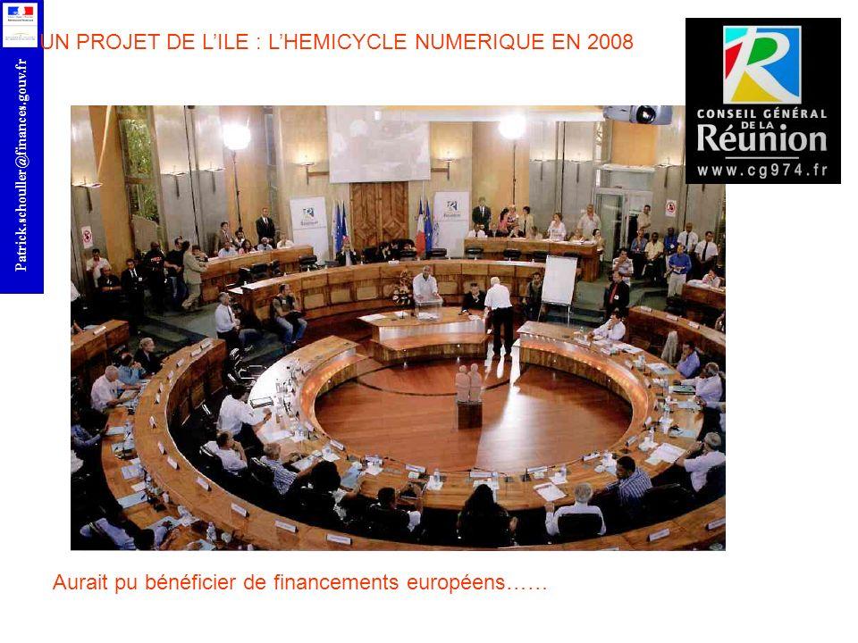 r UN PROJET DE LILE : LHEMICYCLE NUMERIQUE EN 2008 Aurait pu bénéficier de financements européens……