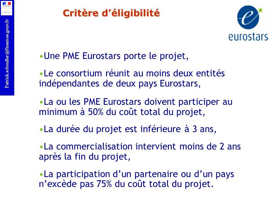 r Patrick.schouller@finances.gouv.fr Critère déligibilité Une PME Eurostars porte le projet, Le consortium réunit au moins deux entités indépendantes