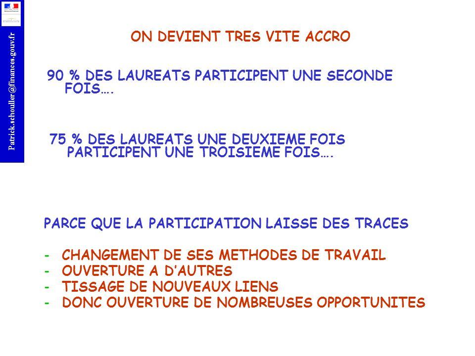 r Patrick.schouller@finances.gouv.fr PARCE QUE LA PARTICIPATION LAISSE DES TRACES -CHANGEMENT DE SES METHODES DE TRAVAIL -OUVERTURE A DAUTRES -TISSAGE