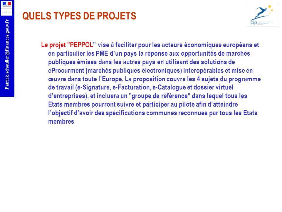 r Patrick.schouller@finances.gouv.fr QUELS TYPES DE PROJETS Le projet