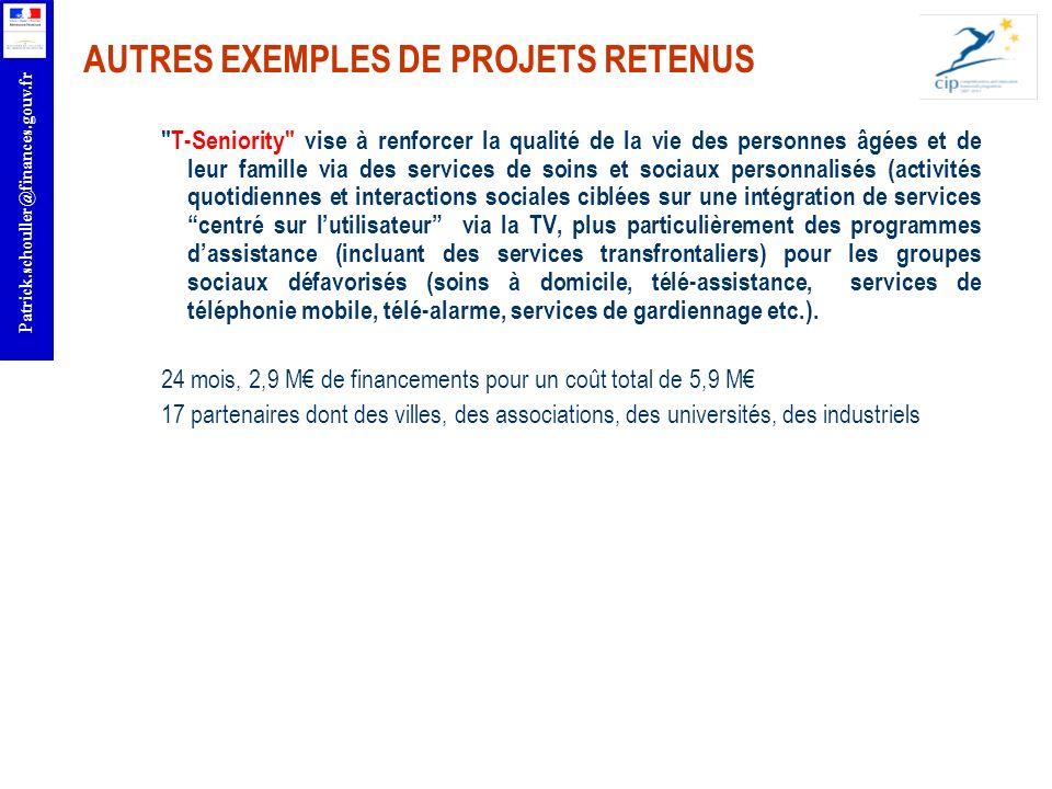 r Patrick.schouller@finances.gouv.fr AUTRES EXEMPLES DE PROJETS RETENUS