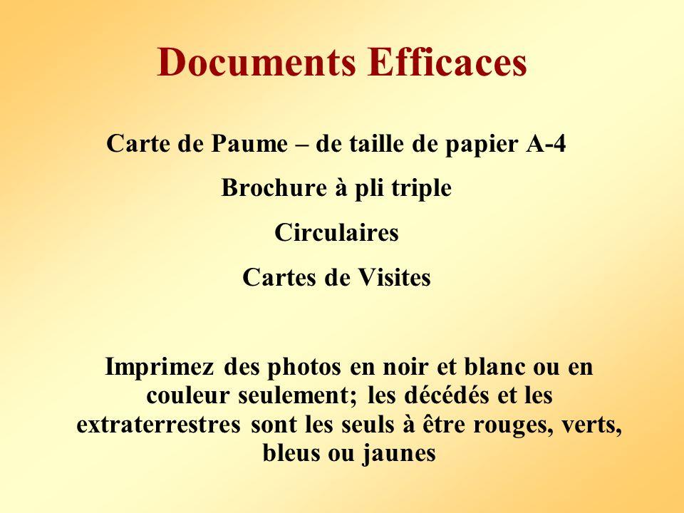 Documents Efficaces Carte de Paume – de taille de papier A-4 Brochure à pli triple Circulaires Cartes de Visites Imprimez des photos en noir et blanc ou en couleur seulement; les décédés et les extraterrestres sont les seuls à être rouges, verts, bleus ou jaunes