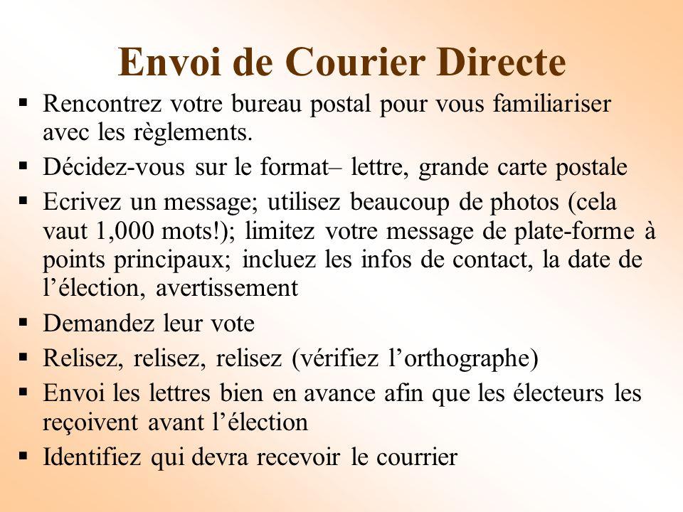Envoi de Courier Directe Rencontrez votre bureau postal pour vous familiariser avec les règlements.