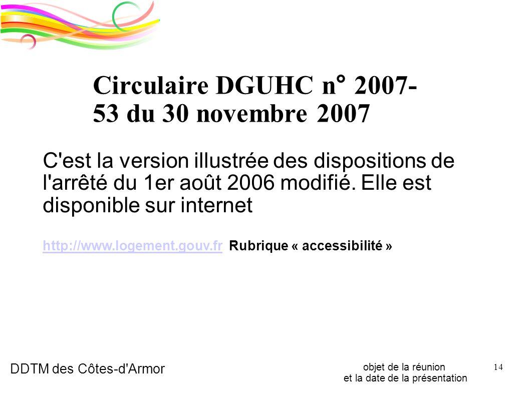 DDTM des Côtes-d'Armor objet de la réunion et la date de la présentation 14 C'est la version illustrée des dispositions de l'arrêté du 1er août 2006 m