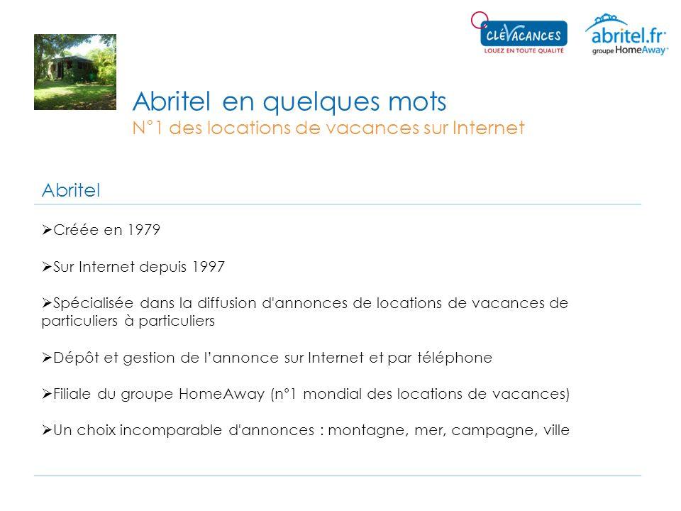 Abritel en quelques mots N°1 des locations de vacances sur Internet Abritel Créée en 1979 Sur Internet depuis 1997 Spécialisée dans la diffusion d'ann