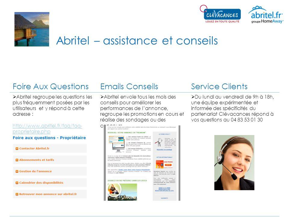 Abritel – assistance et conseils Foire Aux QuestionsEmails ConseilsService Clients Abritel regroupe les questions les plus fréquemment posées par les