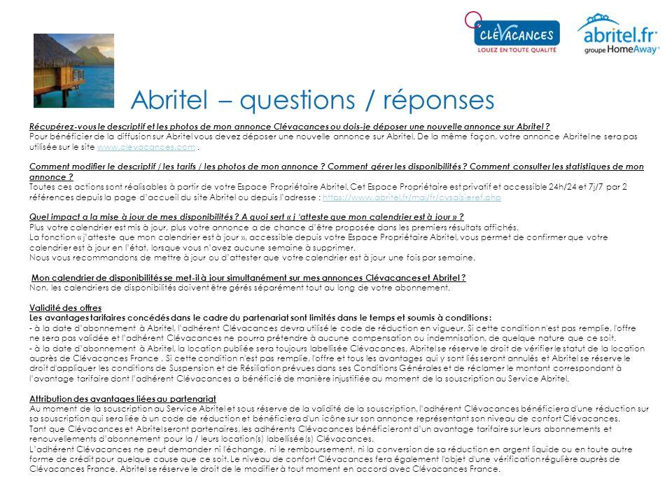 Abritel – questions / réponses Récupérez-vous le descriptif et les photos de mon annonce Clévacances ou dois-je déposer une nouvelle annonce sur Abrit